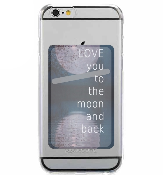Adhesive Mobile slot card I love you to the moon and back