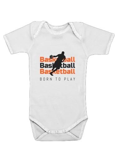 Basketball Born To Play für Baby Body