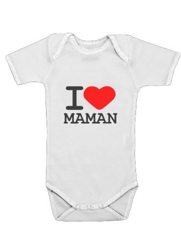 Onesies Baby I love Maman