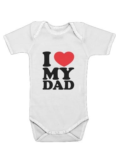 I love my DAD für Baby Body