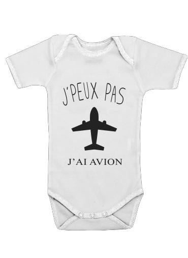 Je peux pas jai avion dla Baby short sleeve onesies