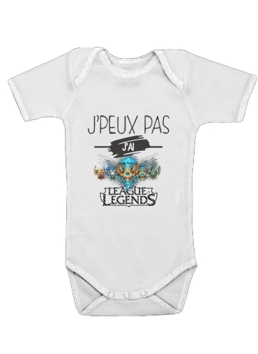 Onesies Baby Je peux pas jai league of legends