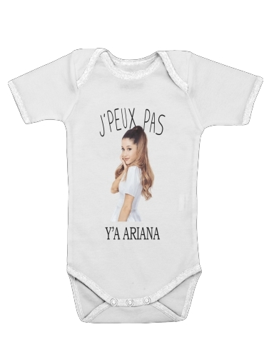 Je peux pas ya ariana för Baby short sleeve onesies