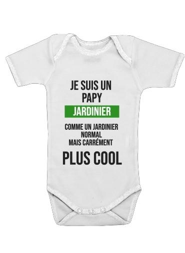 Je suis un papy jardinier comme un papy normal mais plus cool für Baby Body