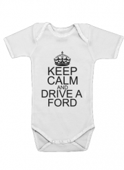 Body Bébé manche courte Keep Calm And Drive a Ford