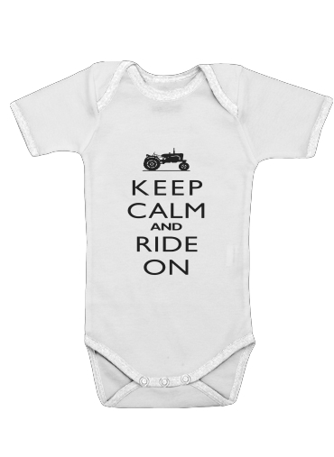 Keep Calm And ride on Tractor für Baby Body
