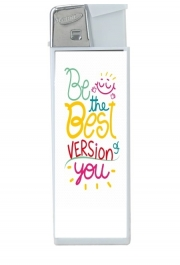 Briquet Phrase : Be the best version of you