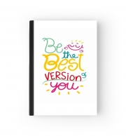 Cahier Phrase : Be the best version of you