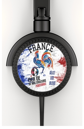 France Football Coq Sportif Fier de nos couleurs Allez les bleus voor hoofdtelefoon