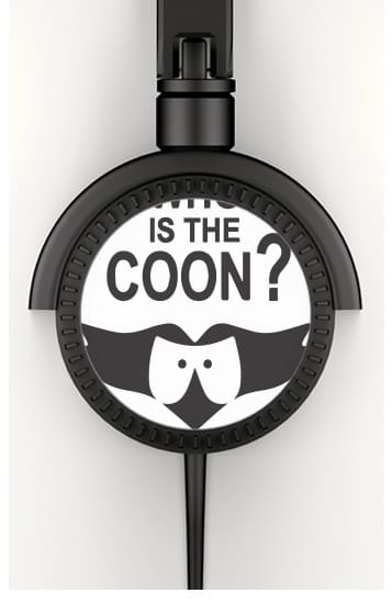 Who is the Coon ? Tribute South Park cartman voor hoofdtelefoon