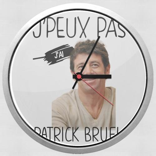 Je peux pas jai Patrick Bruel für Wanduhr