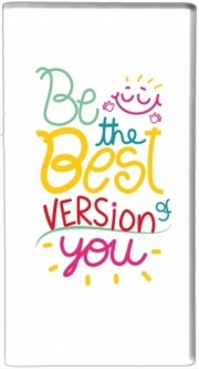 Batterie nomade de secours universelle 5000 mAh Phrase : Be the best version of you