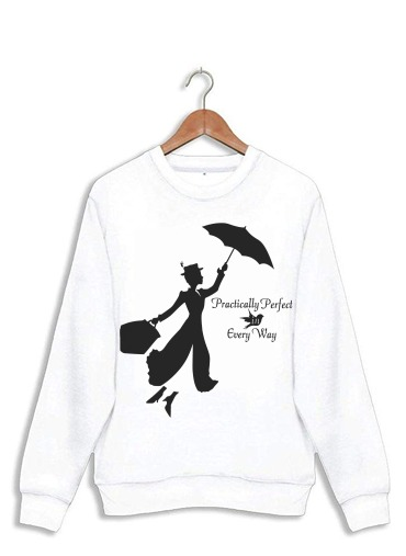 Sweatshirt Mary Poppins Perfect in every way