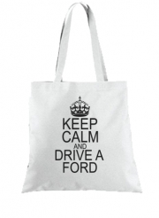 Tote Bag - Sac Keep Calm And Drive a Ford