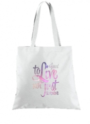 Tote Bag - Sac Not just survive