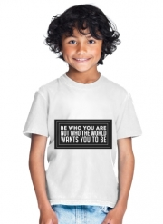 T-Shirt Garçon Be who you are
