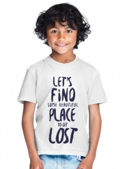 T-Shirt Garçon Let's find some beautiful place