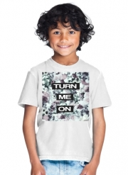 T-Shirt Garçon Turn me on