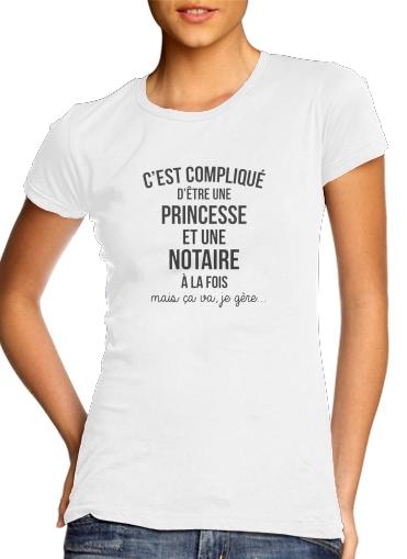 T-Shirts C est complique princesse et notaire a la fois