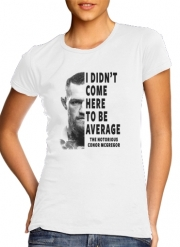 T-Shirt Manche courte cold rond femme Conor Mcgreegor Dont be average