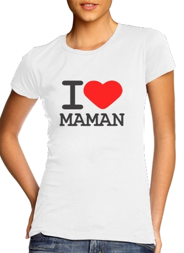 T-Shirts I love Maman