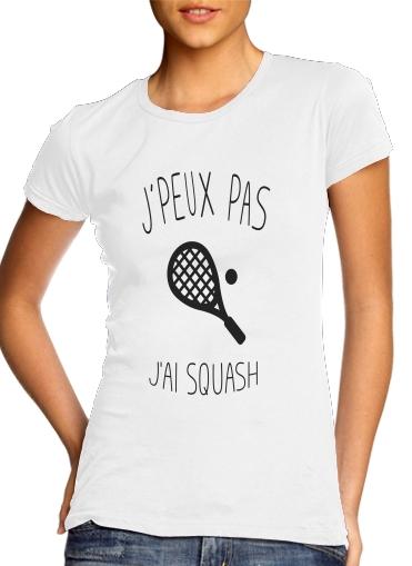 T-Shirts Je peux pas jai squash