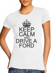 T-Shirt Manche courte cold rond femme Keep Calm And Drive a Ford