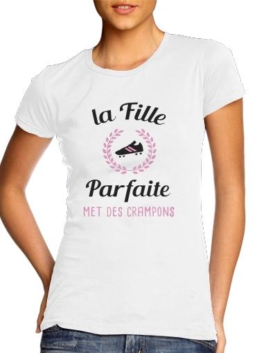 T-Shirts La fille parfaite met des crampons Footballeuse