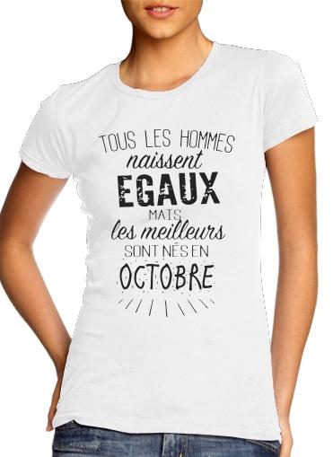 T-Shirts Tous les hommes naissent egaux mais les meilleurs sont nes en octobre