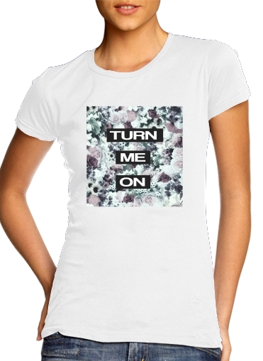 T-Shirt Manche courte cold rond femme Turn me on
