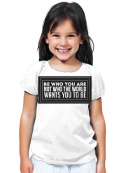 T-Shirt Fille Be who you are