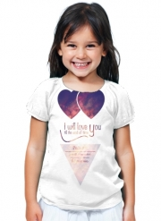 T-Shirt Fille I will love you