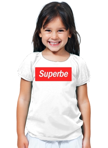 T-Shirt Fille Message Humour Superbe Supreme Parodie white - Enfant 35f953a5aa0d