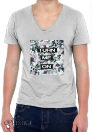 T-Shirt homme Col V Turn me on