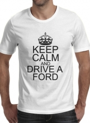 T-Shirt Manche courte cold rond Keep Calm And Drive a Ford