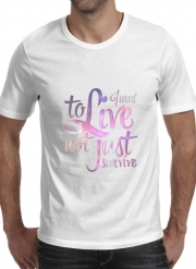 T-Shirt Manche courte cold rond Not just survive