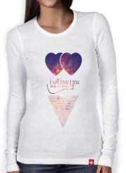 T-Shirt femme manche longue I will love you