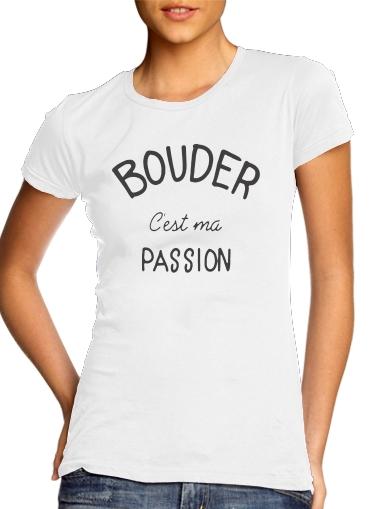 T-Shirts Bouder cest ma passion