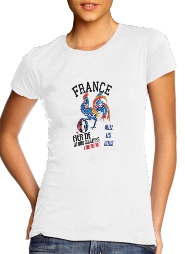 France Football Coq Sportif Fier de nos couleurs Allez les bleus für Damen T-Shirt