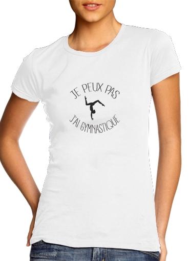 Je peux pas j ai gymnastique für Damen T-Shirt