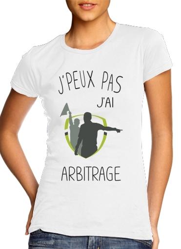 Je peux pas jai Arbitrage für Damen T-Shirt