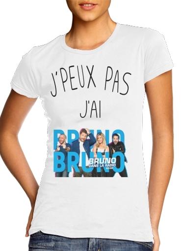 T-Shirts Je peux pas jai bruno dans la radio