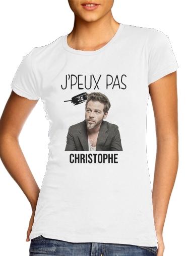Je peux pas jai christophe mae für Damen T-Shirt