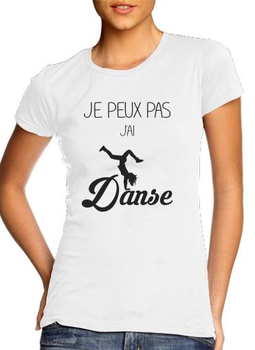 Je peux pas jai danse für Damen T-Shirt
