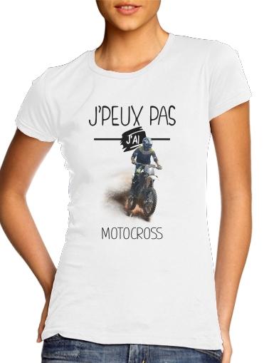 Je peux pas jai motocross für Damen T-Shirt