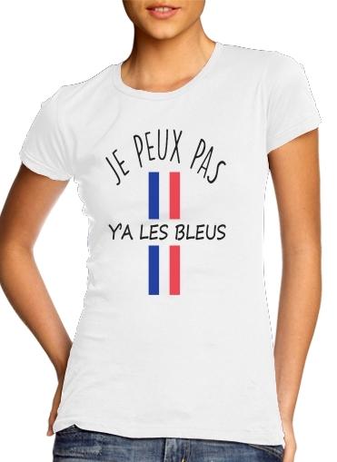 Je peux pas ya les bleus für Damen T-Shirt