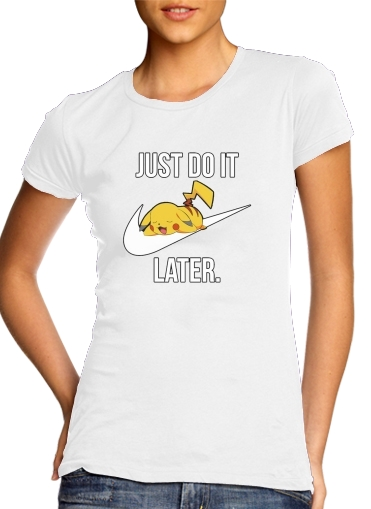 T-Shirts Nike Parody Just Do it Later X Pikachu