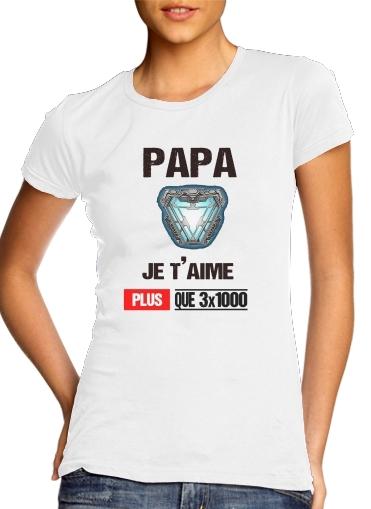 Papa je taime plus que 3x1000 für Damen T-Shirt