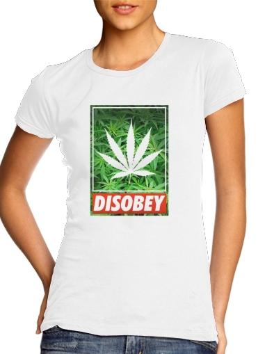 Weed Cannabis Disobey für Damen T-Shirt