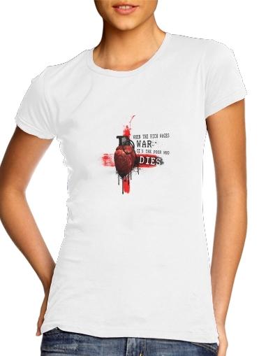 When The Rich Wages War für Damen T-Shirt